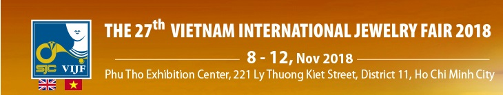 Vietnam International Jewelry Fair 2019 (VIJF 2019)